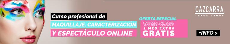 CAZCARRA IMAGE SCHOOL. Curso Profesional de Maquillaje, Caracterización y Espectáculo Online
