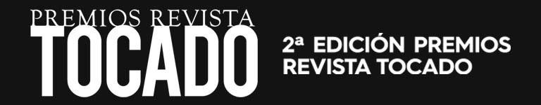 2? Edici?n Premios Revista Tocado