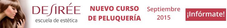 Desir�e: Nuevo curso de peluquer�a. Septiembre 2015