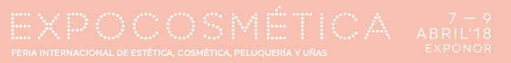 EXPOCOSMÉTICA 2018 - Feria Internacional de Estética, Cosmética, Peluquería y Uñas - 7 a 9 de abril 2018 - Exponor