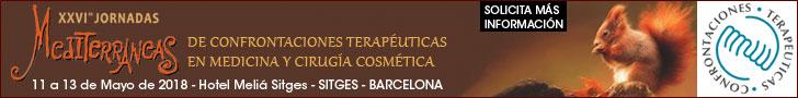 XXVI Jornadas Medietrráneas de Confrontaciones Terapéuticas en Medicina y Cirugía Cosmética