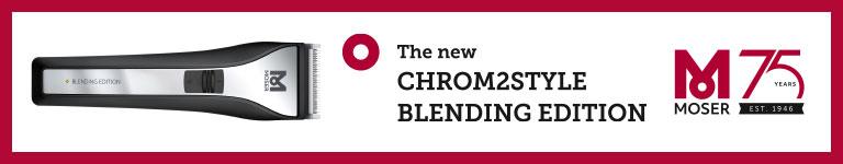 MOSER - CHROM2STYLE BLENDING EDITION