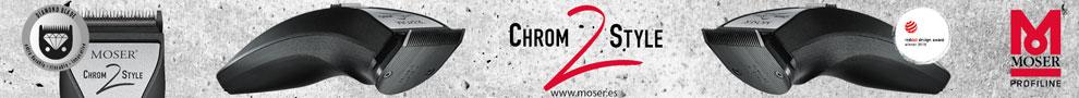 CHROM 2 STYLE - www.moser.es