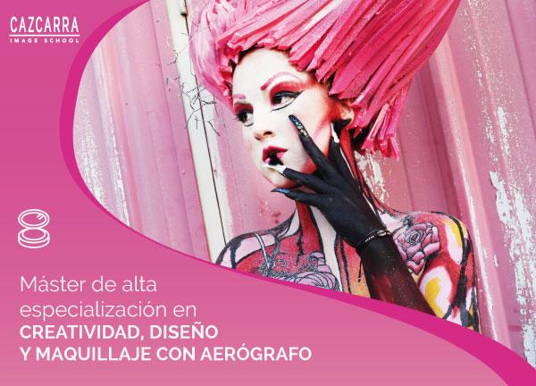 Máster en Alta Especialización en Creatividad, Diseño y Maquillaje Con Aerógrafo