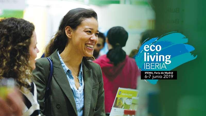 Eco Living Iberia, primera feria profesional del estilo de vida natural, ético y sostenible
