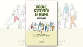 De la mano de Ana Cadenas, periodista y locutora de radio, autora de distintos libros, descubrimos la mejor forma de recorrer Madrid. Un título recomendado por lo que nos revela de la ciudad y de los beneficios del ejercicio que supone caminar