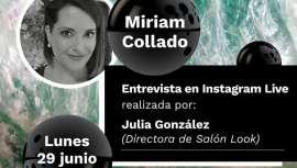 El próximo lunes 29 de junio, Miriam Collado será la protagonista de Los Encuentros de Look en una entrevista con la directora de Salón Look, Julia González